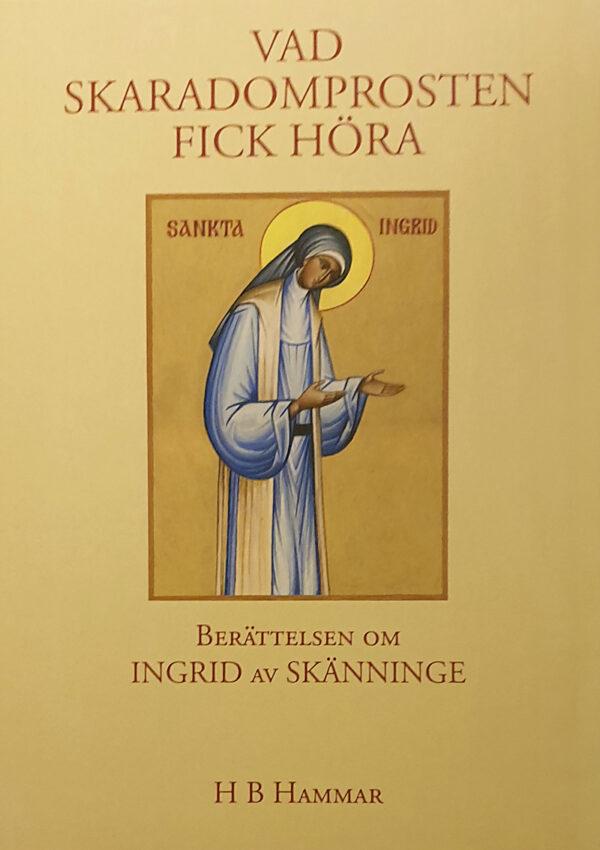 Ikonbild av Ingrid av Skänninge.